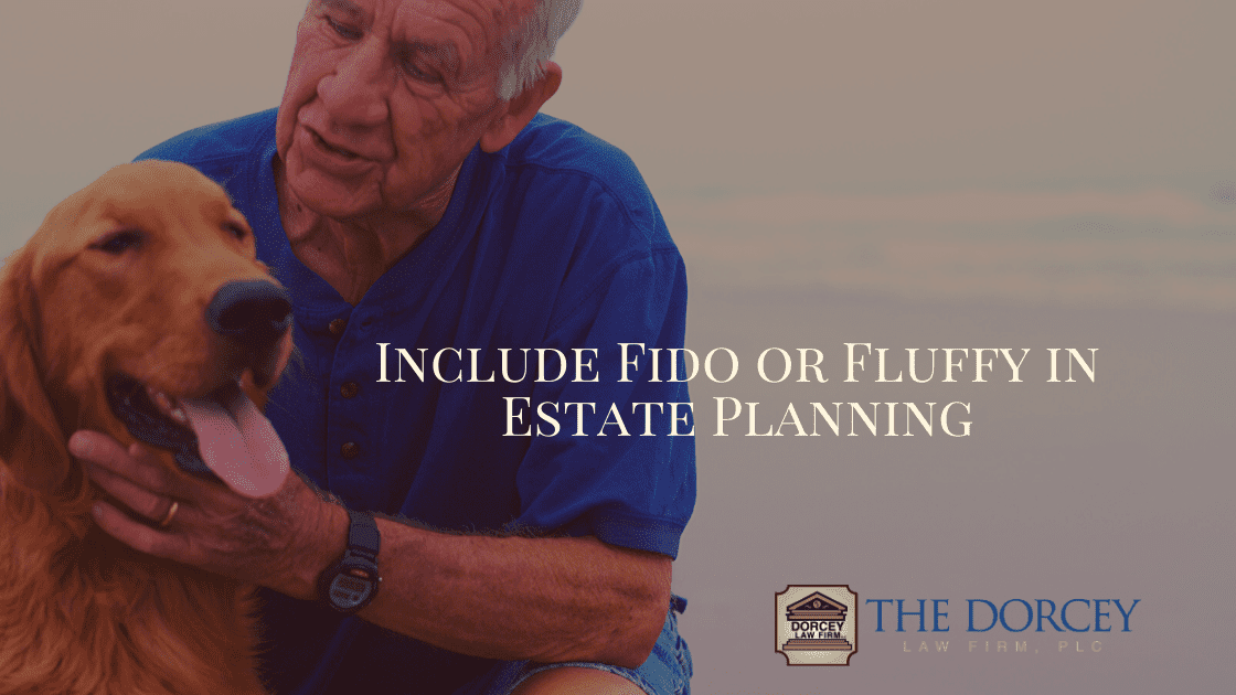 Include Fido or Fluffy in Estate Planning